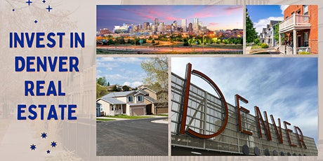 Invest in Denver REAL ESTATEan  Introduction - (RE investing community) tickets