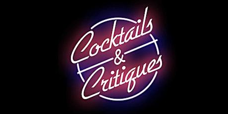 Cocktails & Critiques tickets