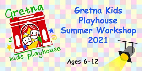 Gretna Kids Playhouse, Summer Workshop 2021 - Cinderella tickets