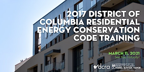 2017 District of Columbia Residential Energy Conservation Code Training tickets
