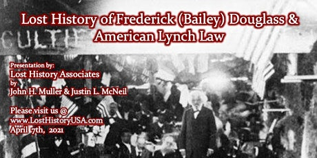 Lost History: Frederick Douglass & American Lynch Law (virtual) tickets