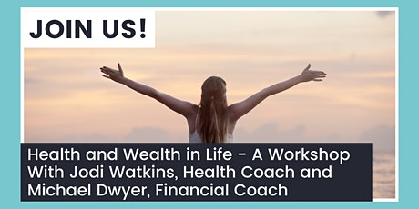 Health and Wealth Workshop tickets