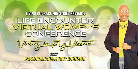 Life Encounter Virtual Women's Conference tickets