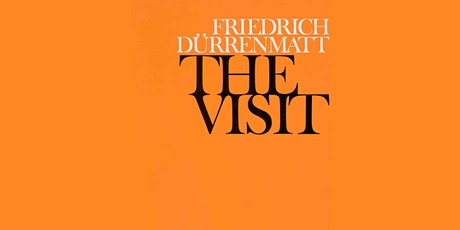 Goethe Book Club: The Visit (1956), by Friedrich Dürrenmatt Tickets