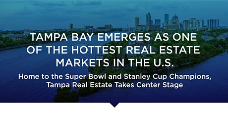 Tampa Bay Emerges as One of the Hottest Markets in the U.S. Webinar tickets