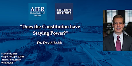 "Wichita | ""Does the Constitution have Staying Power?"" with Dr. David Bobb tickets"