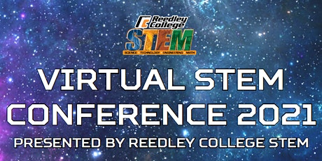 Reedley College Virtual STEM Conference 2021 entradas