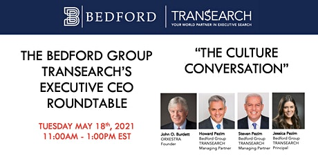 Bedford Group TRANSEARCH Executive CEO Roundtable: The Culture Conversation tickets