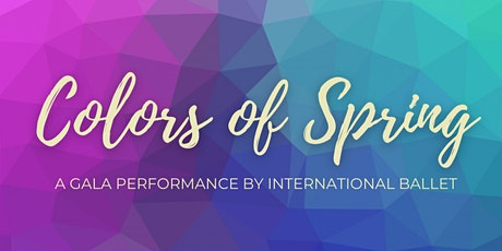 Colors of Spring - Saturday April 24, 2021 tickets