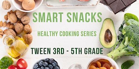 Smart Snacks [3rd - 5th Grade] tickets