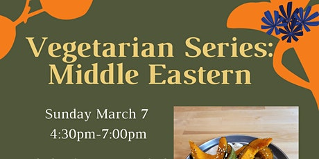 Vegetarian Series: Middle Eastern Cooking tickets