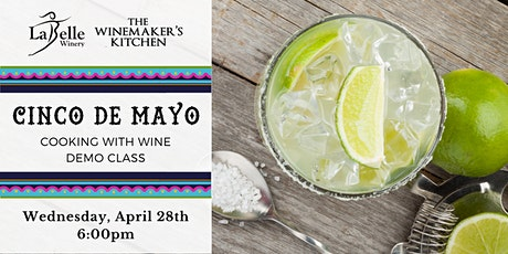 Cooking with Wine - Cinco de Mayo Recipes tickets
