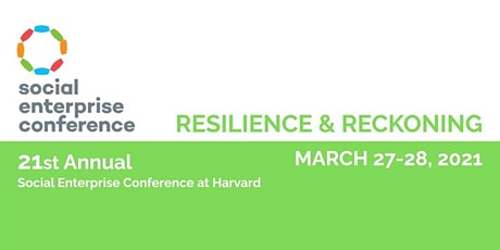 2021 Social Enterprise Conference at Harvard, Mar 27-28 Tickets