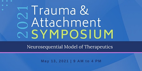 3rd Annual Trauma and Attachment Symposium tickets