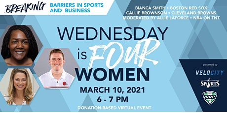 Wednesday is FOUR Women: Breaking Barriers in Sports and in Business tickets