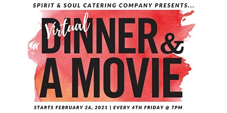 Virtual Dinner & Movie Night w/Discussion tickets