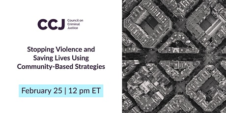 Stopping Violence and Saving Lives Using Community-Based Strategies tickets