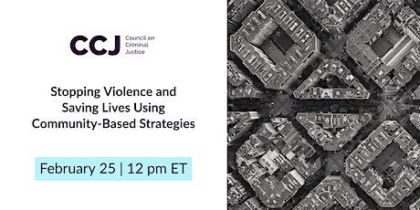 Stopping Violence and Saving Lives Using Community-Based Strategies biglietti
