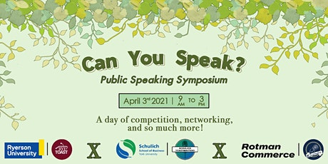 Can You Speak? Toronto University Public Speaking Symposium tickets
