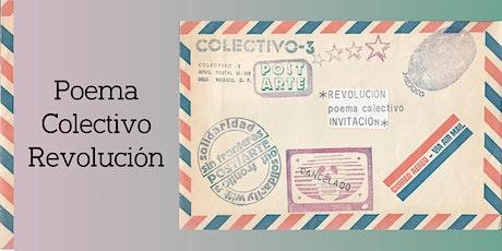 Poema Colectivo Revolución tickets