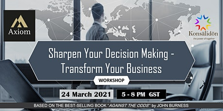 Sharpen Your Decision Making - Transform Your Business tickets
