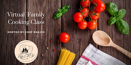 Virtual Family Cooking Class tickets