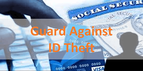 Guarding Against Identity Theft and Fraud tickets