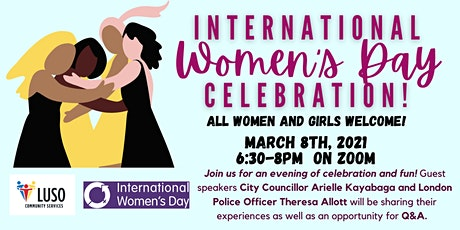 International Women's Day Celebration: LUSO Community Services tickets