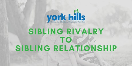 Sibling Rivalry to Sibling Relationship tickets