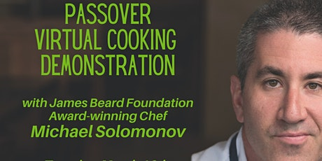 Passover Virtual Cooking Demonstration with Chef Michael Solomonov tickets