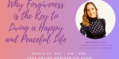 Why Forgiveness is the Key to Living a Happy and Peaceful Life tickets