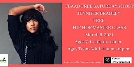 FBAAD FREE SATURDAYS Host Jennifer Bradley's Hip-Hop Master Class! tickets