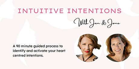 Intuitive Intention Setting with Jen + Jane tickets