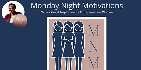Monday Night Motivations: April 5th tickets