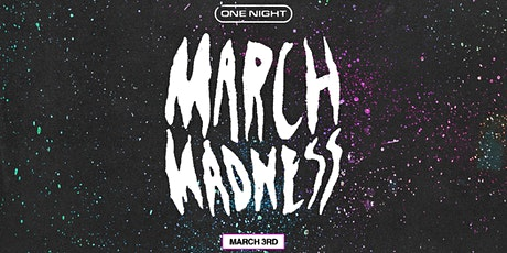 MARCH MADNESS (ONE NIGHT)  VOLUNTEER SIGN UP tickets