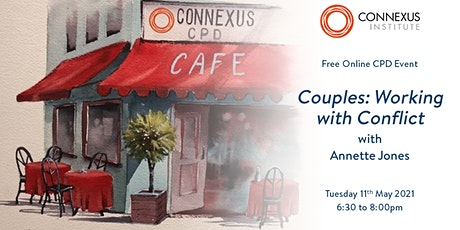 Connexus Institute CPD Café: Couples - Working with Conflict tickets