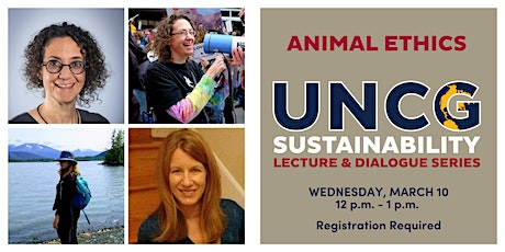 UNCG Sustainability Lecture & Dialogue Series: Animal Ethics tickets