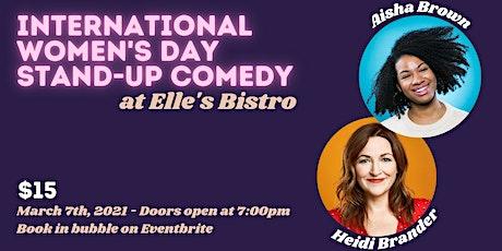 Elle's Bistro Comedy: International Women's Day tickets