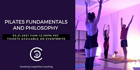 Pilates Fundamentals and Philosophy tickets
