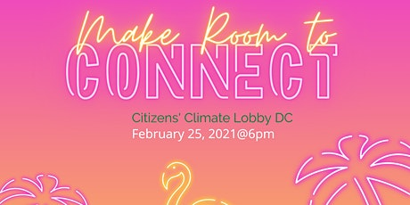 Citizens' Climate Lobby DC - February Social Hour! tickets