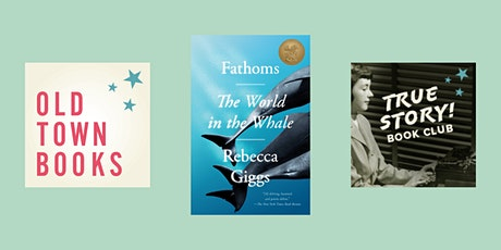 June True Story! Nonfiction Book Club - Fathoms: The World in the Whale tickets