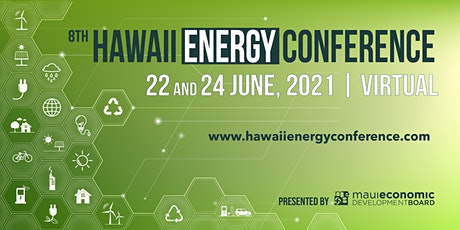 8th Hawaii Energy Conference 2021 tickets