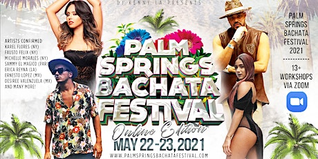 Palm Springs Bachata and Salsa Festival - May 22-23, 2021 - Online Edition! tickets