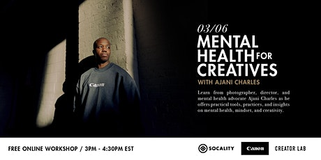 Mental Health for Creatives with Ajani Charles tickets