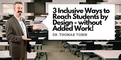 3 Inclusive Ways to Reach Students by Design-without Added Work! (Webinar) tickets