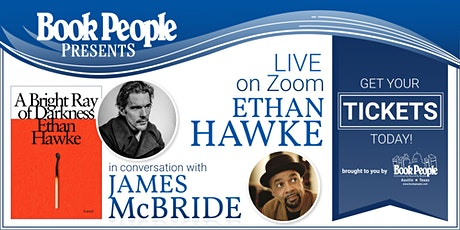 BookPeople Presents: An Evening with Ethan Hawke + James McBride tickets