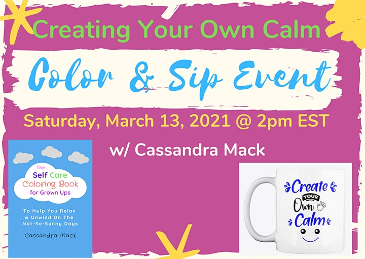Creating Your Own Calm: Color &  Sip Event  With Cassandra Mack image