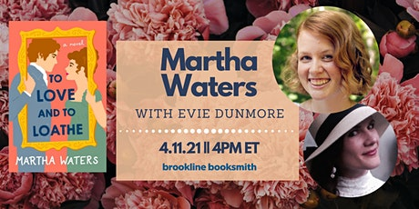 Martha Waters with Evie Dunmore: To Love and to Loathe tickets