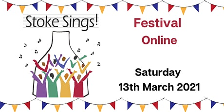 Stoke Sings Festival Online 2021 tickets