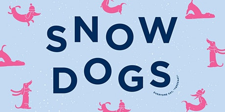 Snow Dogs 3/20 tickets